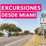 Excursiones desde Miami: Las mejores excursiones en 2020