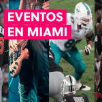 Tickets y entradas en Miami 2020
